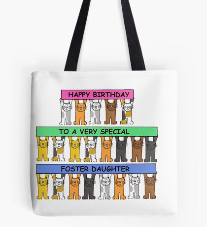 Happy Birthday to a very special foster daughter. Tote Bag