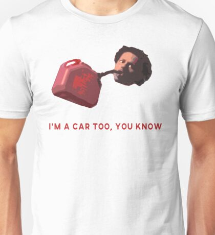Eric Andre - Im a Car Too, You Know Unisex T-Shirt