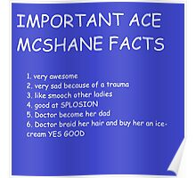 IMPORTANT ACE MCSHANE FACTS Poster