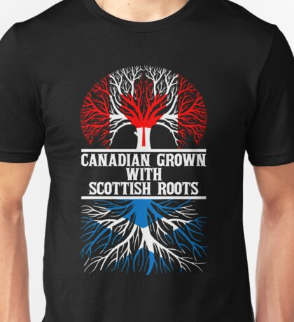 Canadian Grown With Scottish Roots Unisex T-Shirt