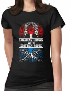 Canadian Grown With Scottish Roots Womens Fitted T-Shirt