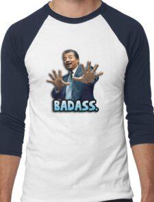 Neil deGrasse Tyson Reaction meme - We got a badass over here! Men's Baseball ¾ T-Shirt