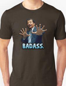 Neil deGrasse Tyson Reaction meme - We got a badass over here! T-Shirt