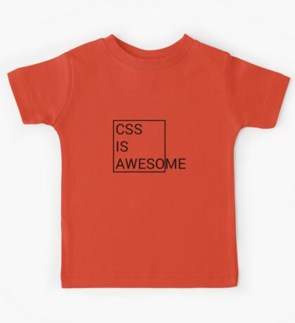 CSS is Awesome Kids Tee
