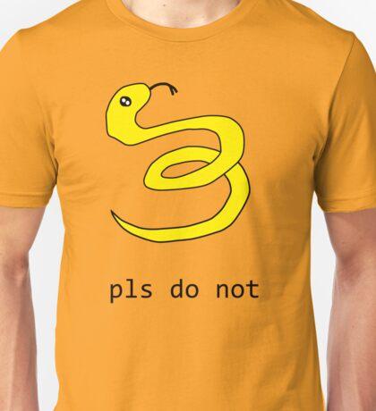 PLS Do Not Unisex T-Shirt