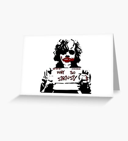 Why so Sirius? Greeting Card