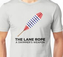 The Lane Rope - A Swimmer's Weapon Unisex T-Shirt