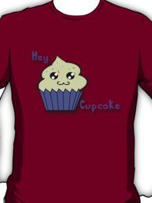 Hey Cupcake T-Shirt
