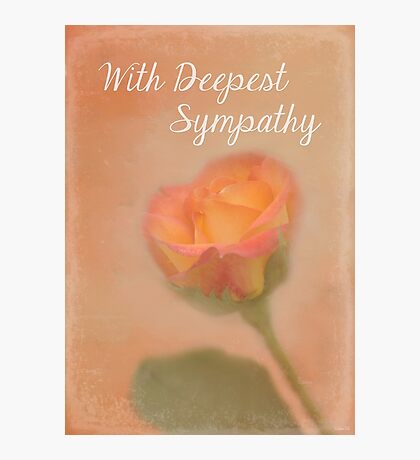 Rose Whispers - With Deepest Sympathy Photographic Print