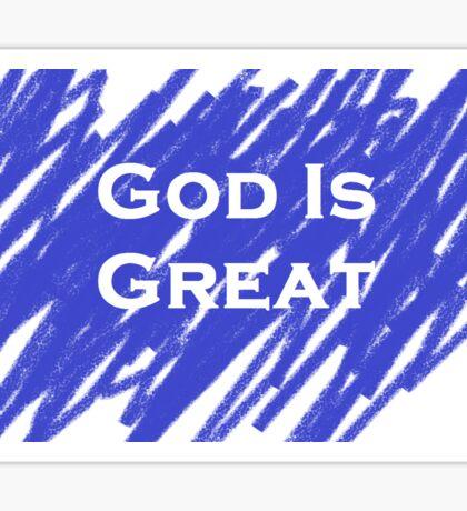 God Is Great Sticker