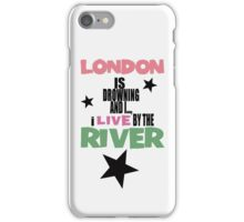 I live by the river iPhone Case/Skin