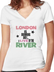 I live by the river Women's Fitted V-Neck T-Shirt