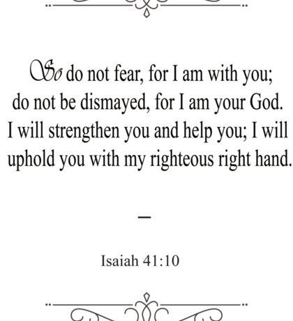 Isaiah 41:10 Bible Verse Sticker