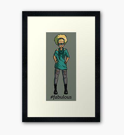 #fabulous Framed Print