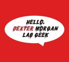 HELLO DEXTER MORGAN T-Shirt
