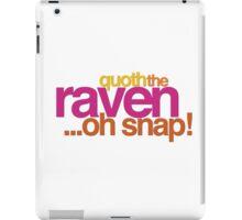 Quoth the Raven-Symoné iPad Case/Skin