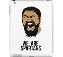 WE. ARE. SPARTANS. iPad Case/Skin