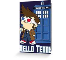 Hello Tenny Greeting Card