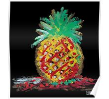 i have pineapple Poster