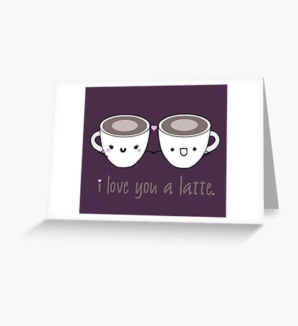 Lattes in Love Greeting Card