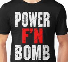 F'N POWERBOMB! Unisex T-Shirt
