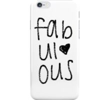 fabulous iPhone Case/Skin