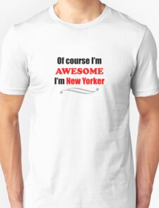New York Is Awesome Unisex T-Shirt