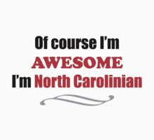 North Carolina Is Awesome One Piece - Short Sleeve