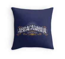 Abracadabra (I Create As I Speak) Throw Pillow