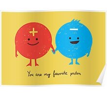 You are my favorite proton Poster