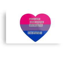 Let's get one thing straight, I'm not - bisexual heart flag Metal Print