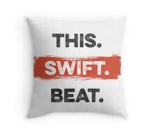 This. Swift. Beat. Throw Pillow