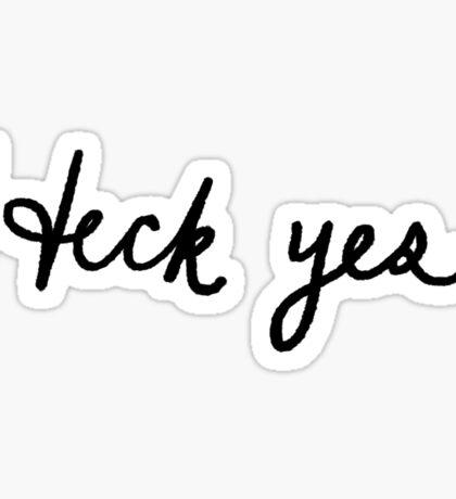 Heck Yes! ♥   Trendy/Hipster/Tumblr Meme Sticker