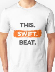 This. Swift. Beat. Unisex T-Shirt