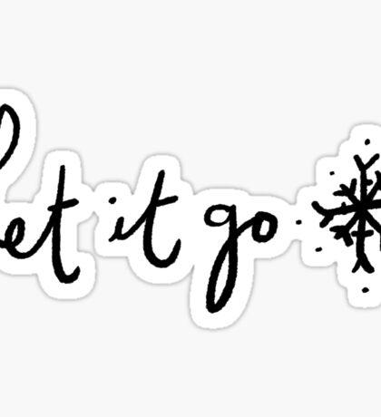 Let it Go ❄️   Trendy/Hipster/Tumblr Meme Sticker