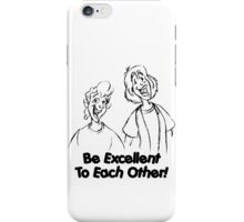 Bill and Ted - Group 02 - Be Excellent To Each Other - Black Line Art iPhone Case/Skin
