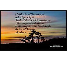 Bible Verse Matthew 7:7-8 Photographic Print