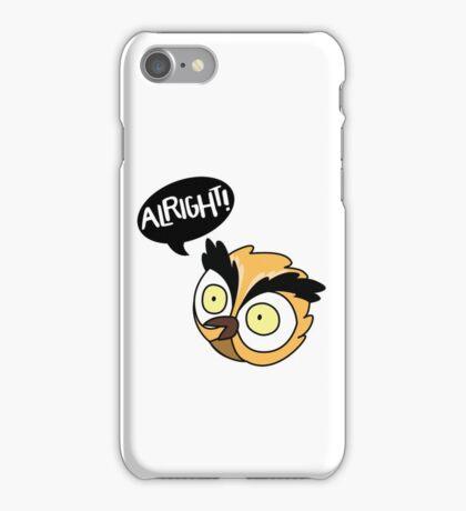Alirght Owl iPhone Case/Skin