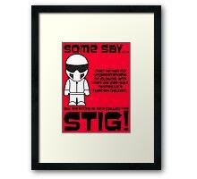 The Stig - No understanding of Clouds Framed Print