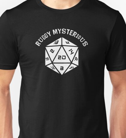 IT Crowd: Dungeons and Dragons: Ruddy Mysterious (D20) - (Quote) Unisex T-Shirt