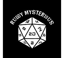 IT Crowd: Dungeons and Dragons: Ruddy Mysterious (D20) - (Quote) Photographic Print