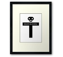 Death Is Cool Black Framed Print