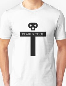 Death Is Cool Black T-Shirt