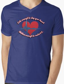 Cute enough to stop your heart, skilled enough to restart it Mens V-Neck T-Shirt