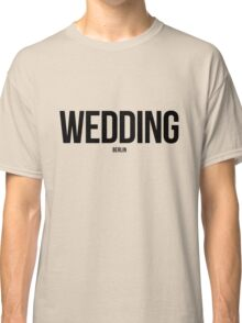 Wedding, Berlin Classic T-Shirt