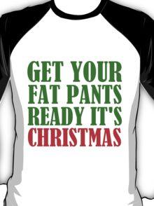 fat pants christmas T-Shirt