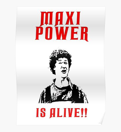Neds Maxi Power Is Alive! Poster