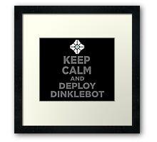 DEPLOY DINKLEBOT Framed Print