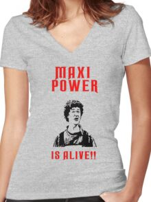 Neds Maxi Power Is Alive! Women's Fitted V-Neck T-Shirt