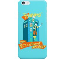 Tardis' Excellent dudes iPhone Case/Skin